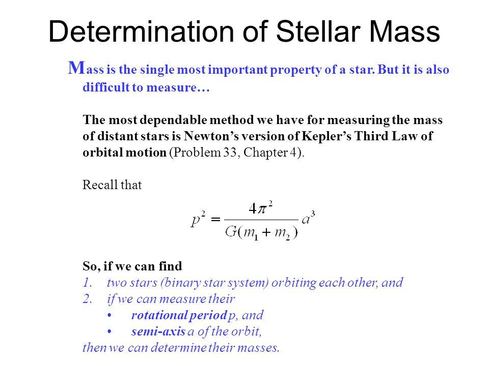 Determination of Stellar Mass