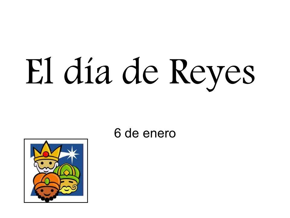 El día de Reyes 6 de enero