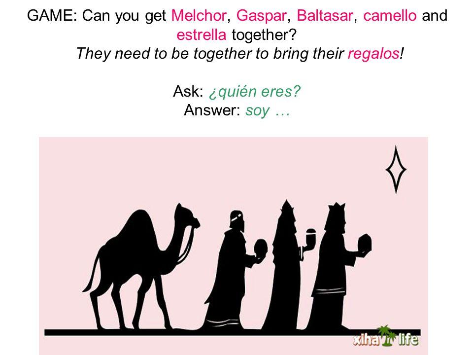 GAME: Can you get Melchor, Gaspar, Baltasar, camello and estrella together.