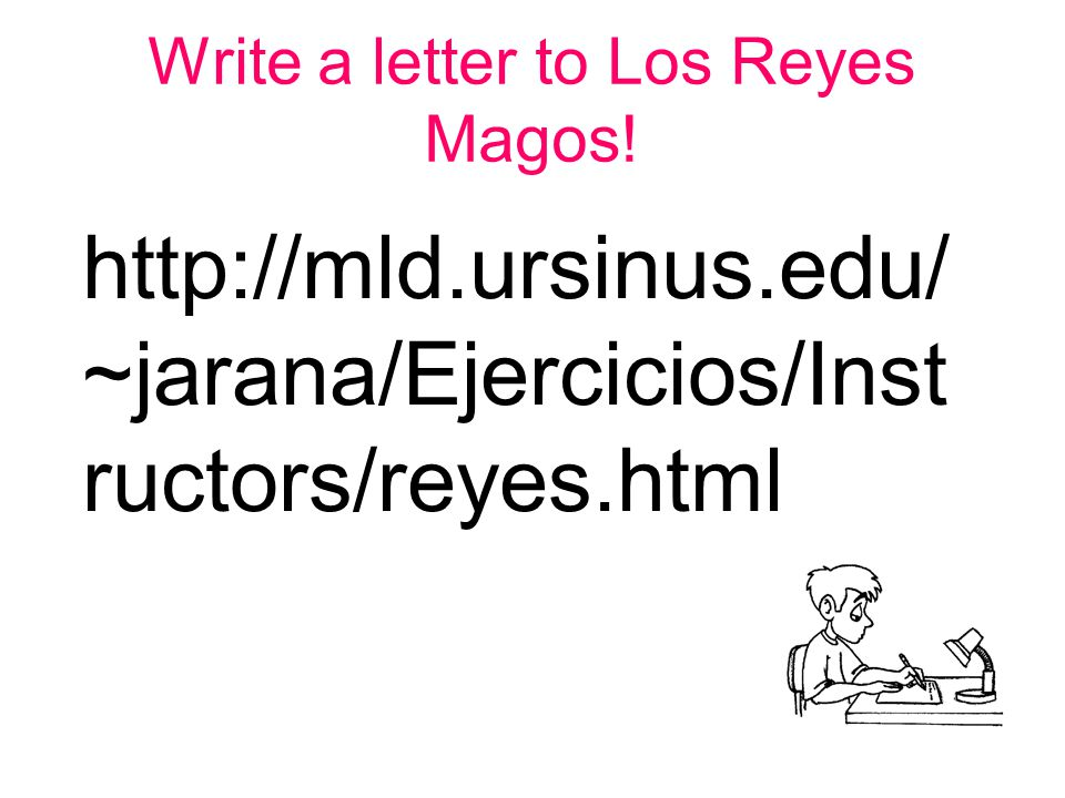 Write a letter to Los Reyes Magos!