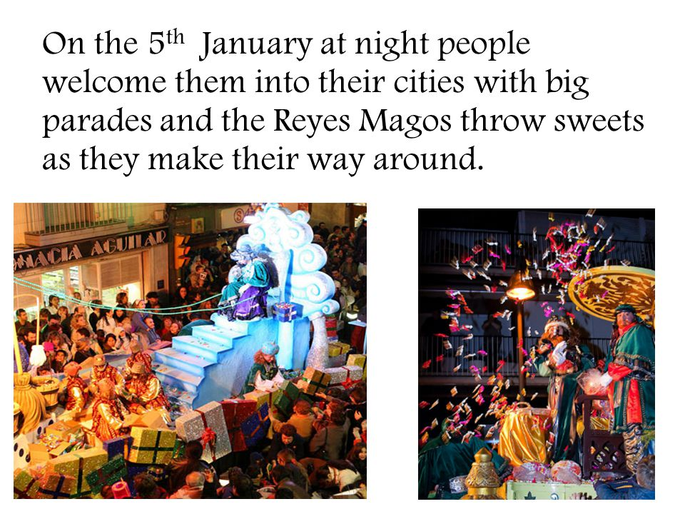 On the 5th January at night people