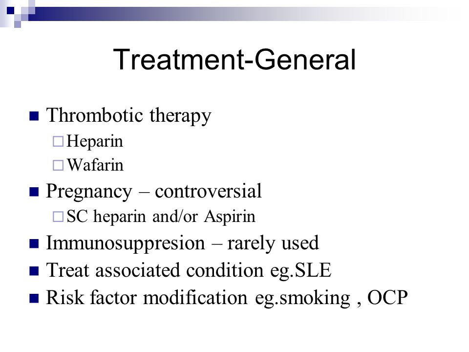Treatment-General Thrombotic therapy Pregnancy – controversial