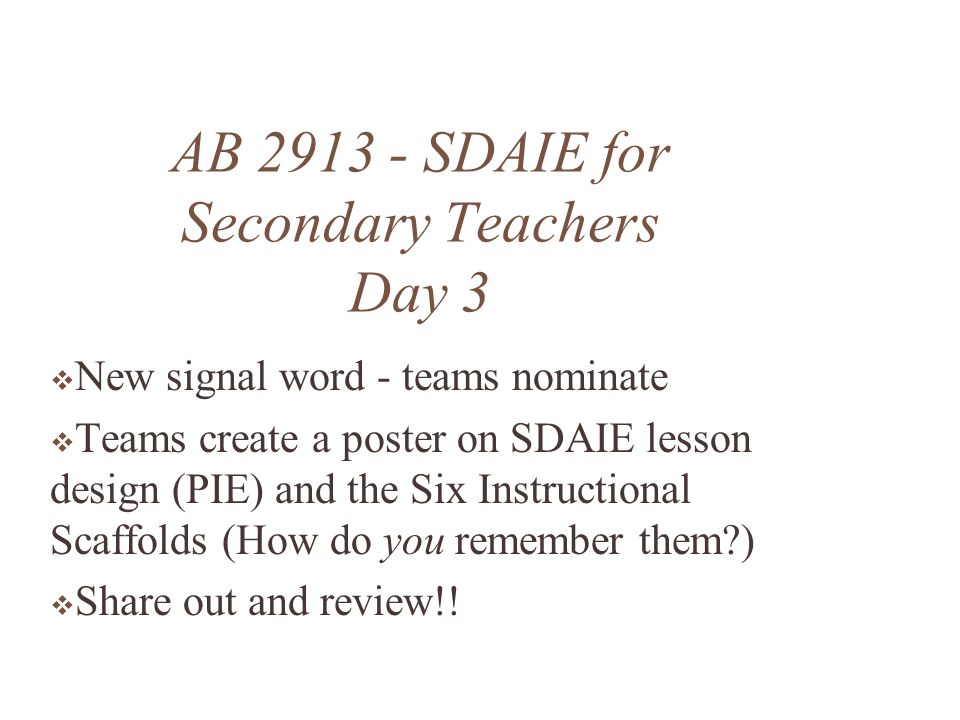AB 2913 - SDAIE for Secondary Teachers Day 3