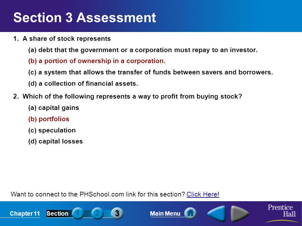 Section 3 Assessment 1. A share of stock represents