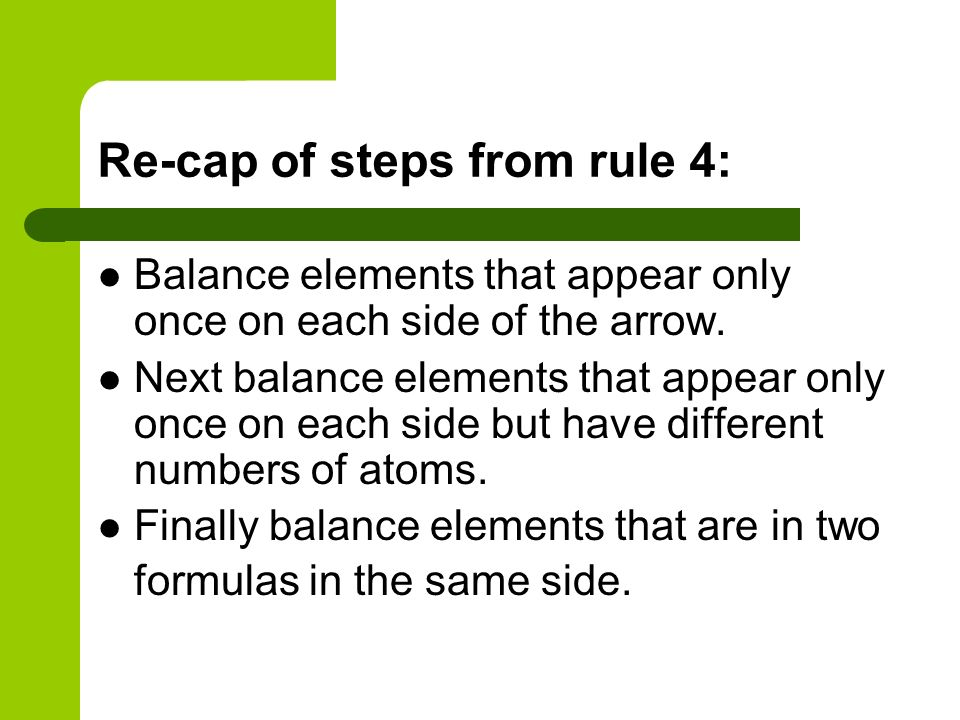 Re-cap of steps from rule 4: