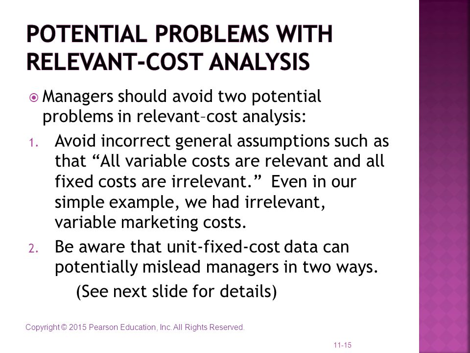 Potential Problems with Relevant-Cost Analysis