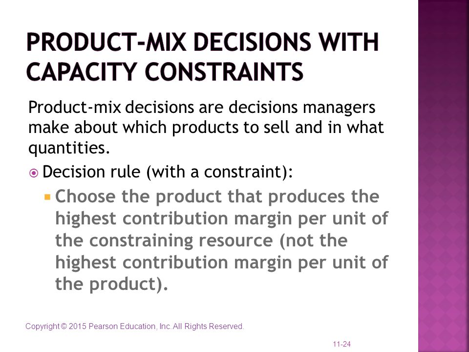 Product-Mix Decisions with Capacity constraints