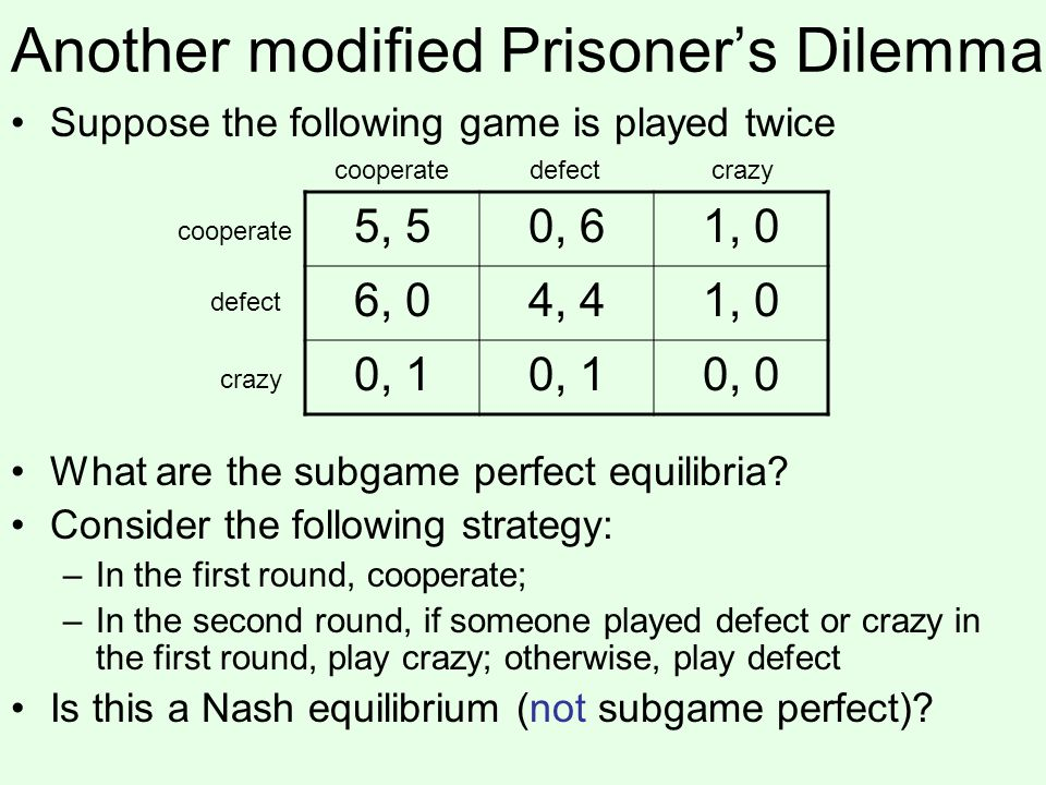 Another modified Prisoner's Dilemma