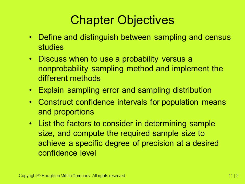 Chapter Objectives Define and distinguish between sampling and census studies.