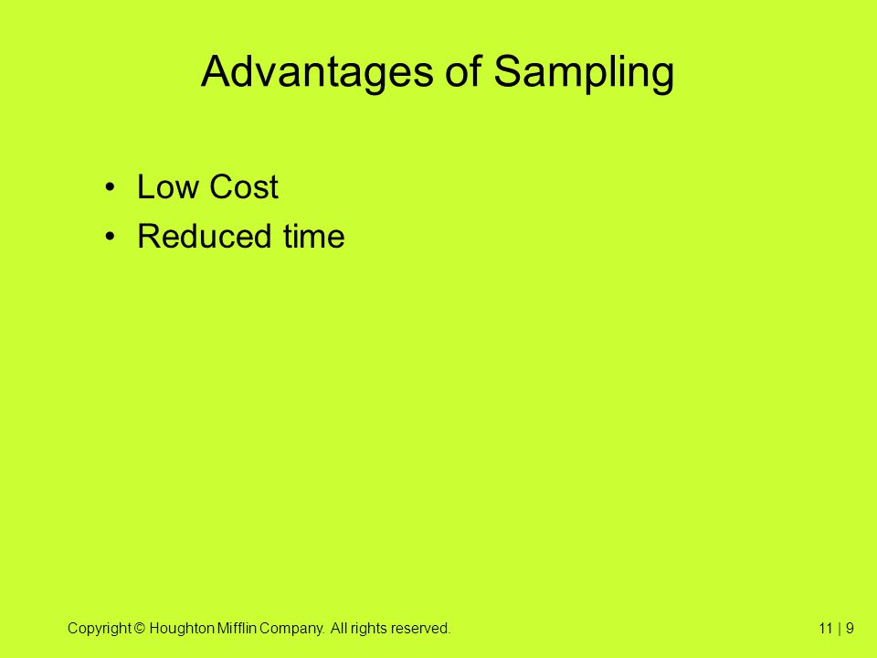 Advantages of Sampling