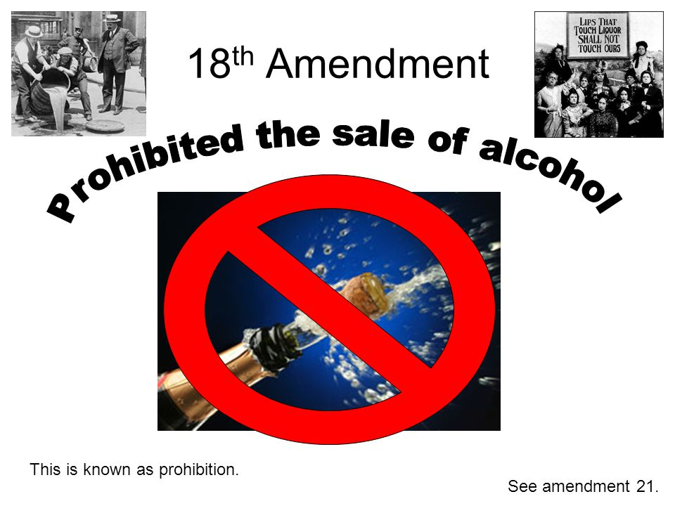 Prohibited the sale of alcohol