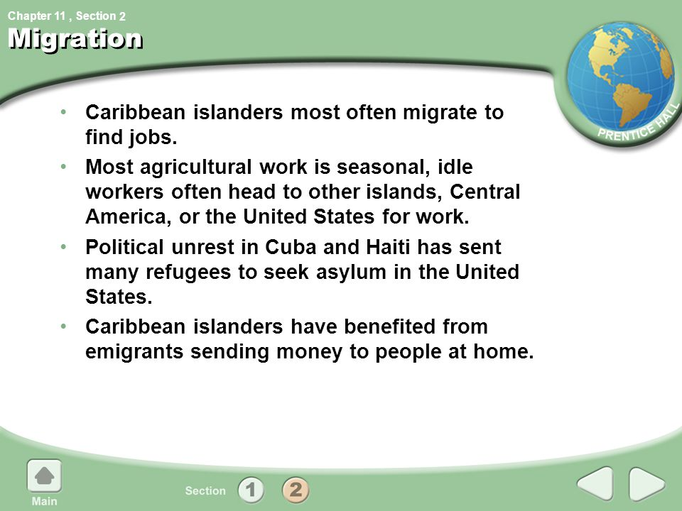 Migration Caribbean islanders most often migrate to find jobs.