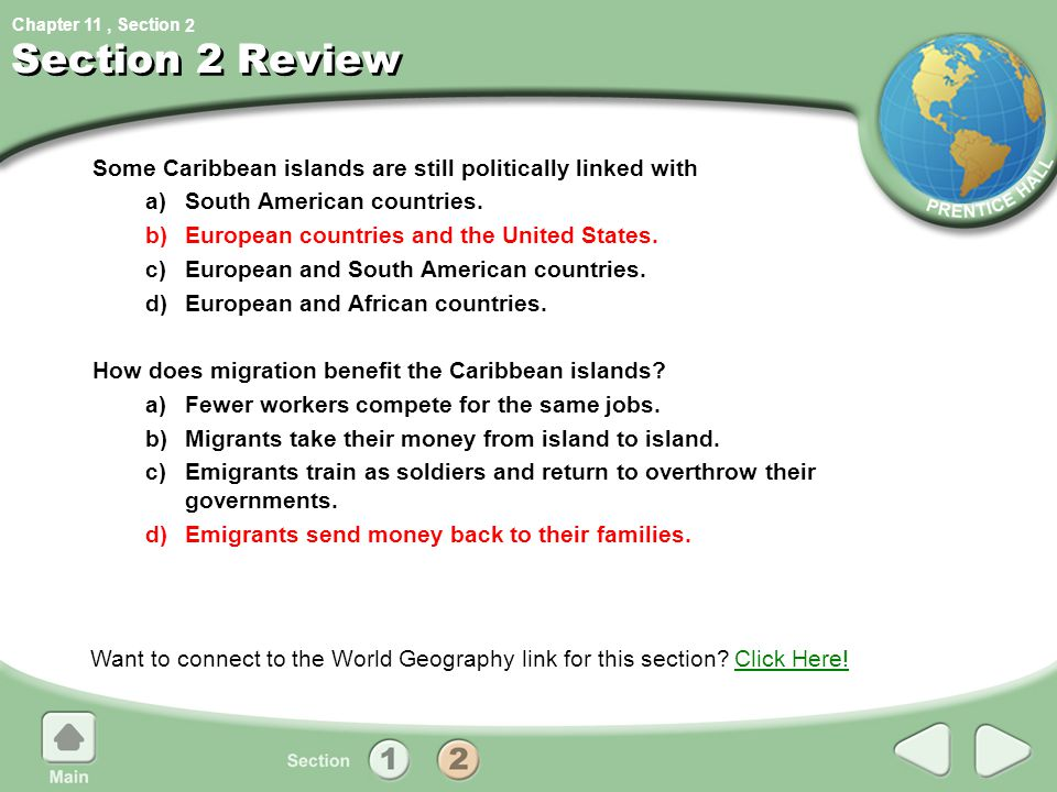 2 Section 2 Review. Some Caribbean islands are still politically linked with. a) South American countries.