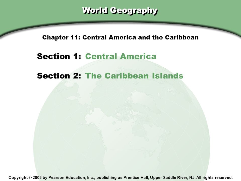 Chapter 11: Central America and the Caribbean