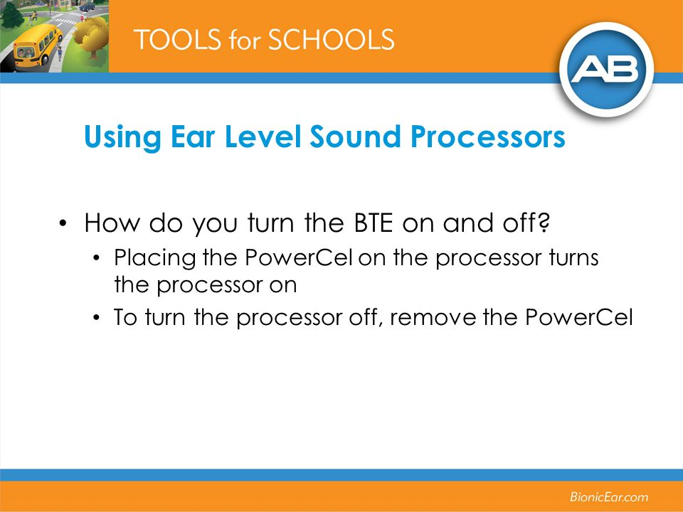 Using Ear Level Sound Processors