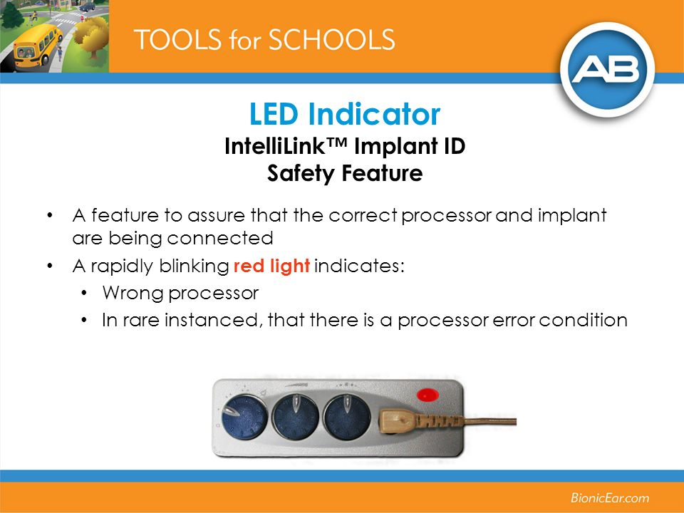 LED Indicator IntelliLink™ Implant ID Safety Feature