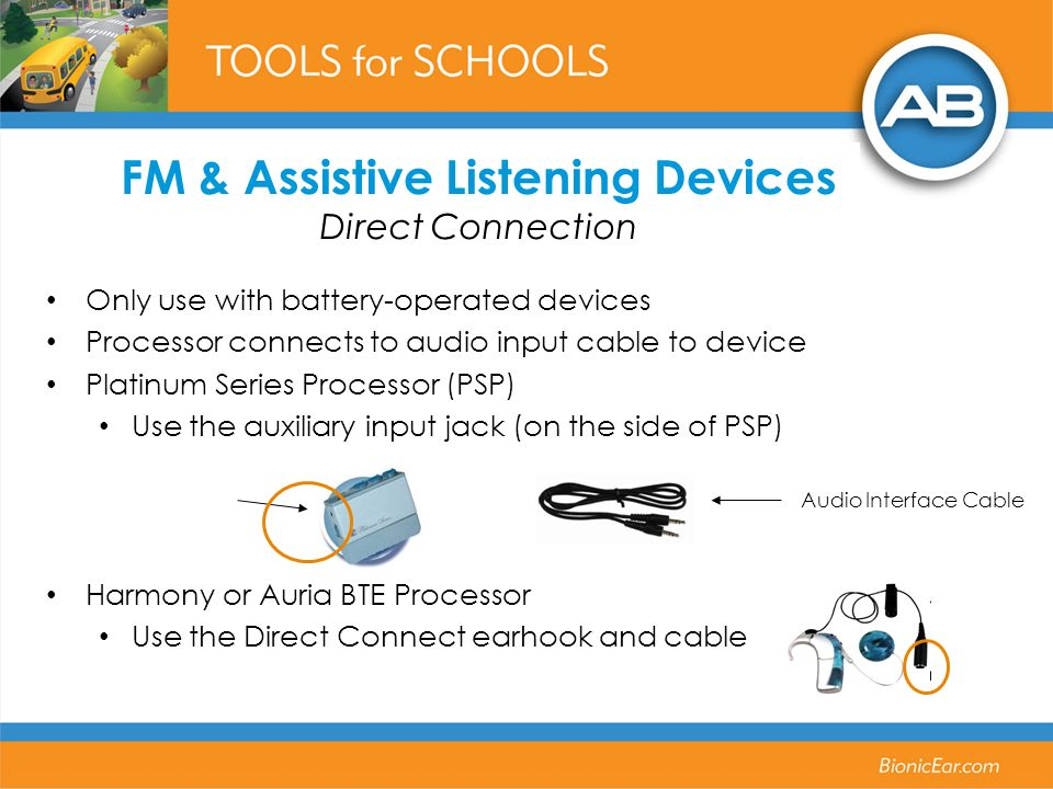 FM & Assistive Listening Devices Direct Connection