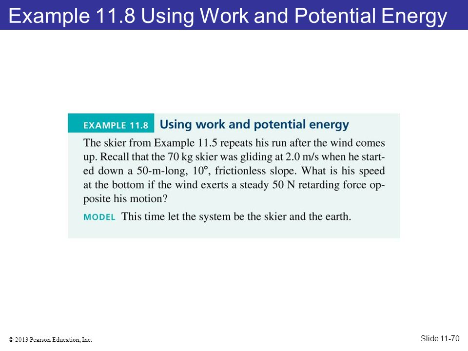 Example 11.8 Using Work and Potential Energy