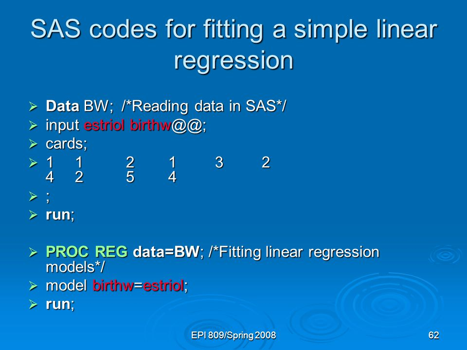 SAS codes for fitting a simple linear regression
