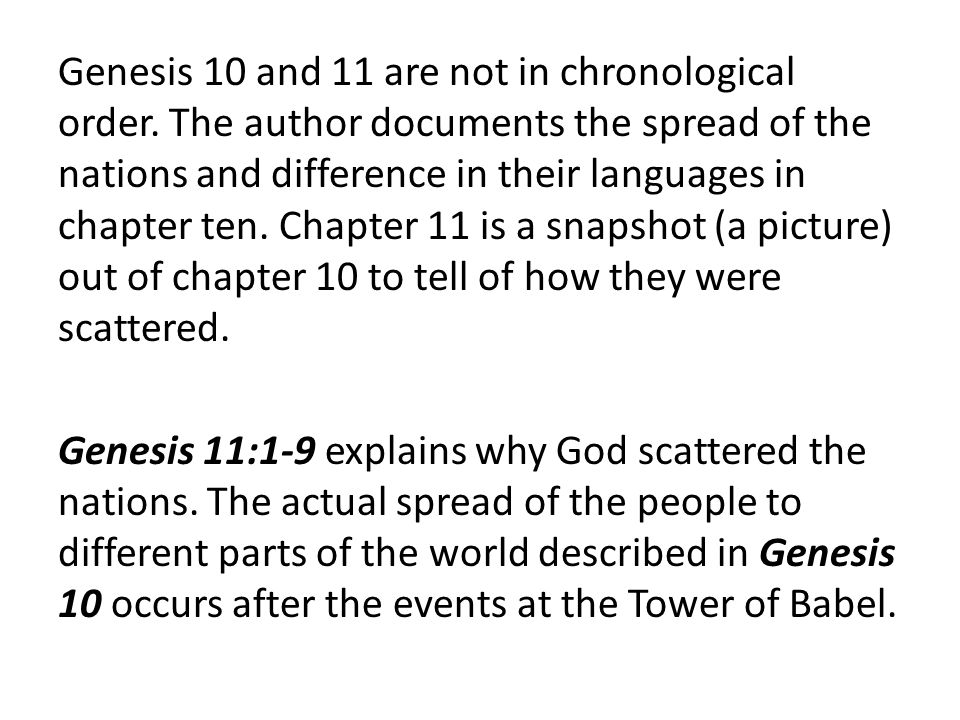Genesis 10 and 11 are not in chronological order