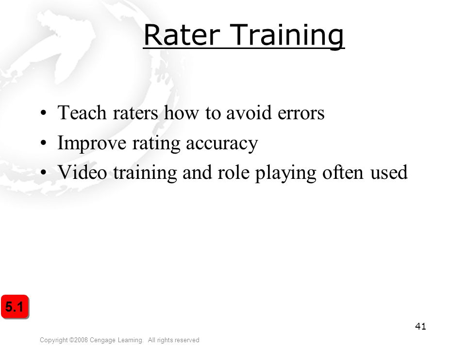 Rater Training Teach raters how to avoid errors