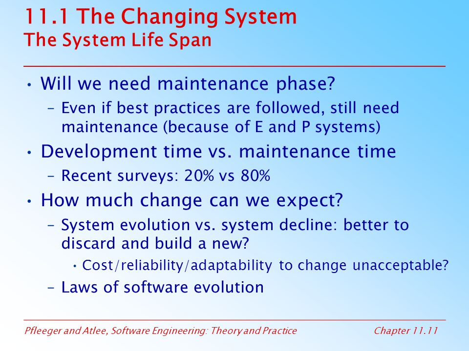 11.1 The Changing System The System Life Span