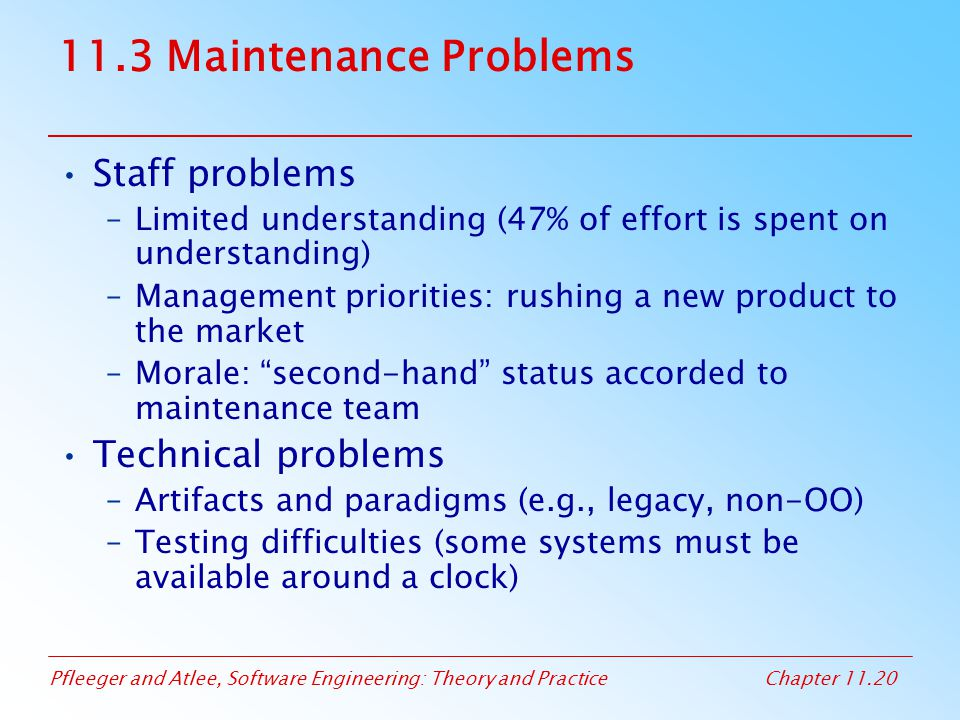 11.3 Maintenance Problems Staff problems Technical problems