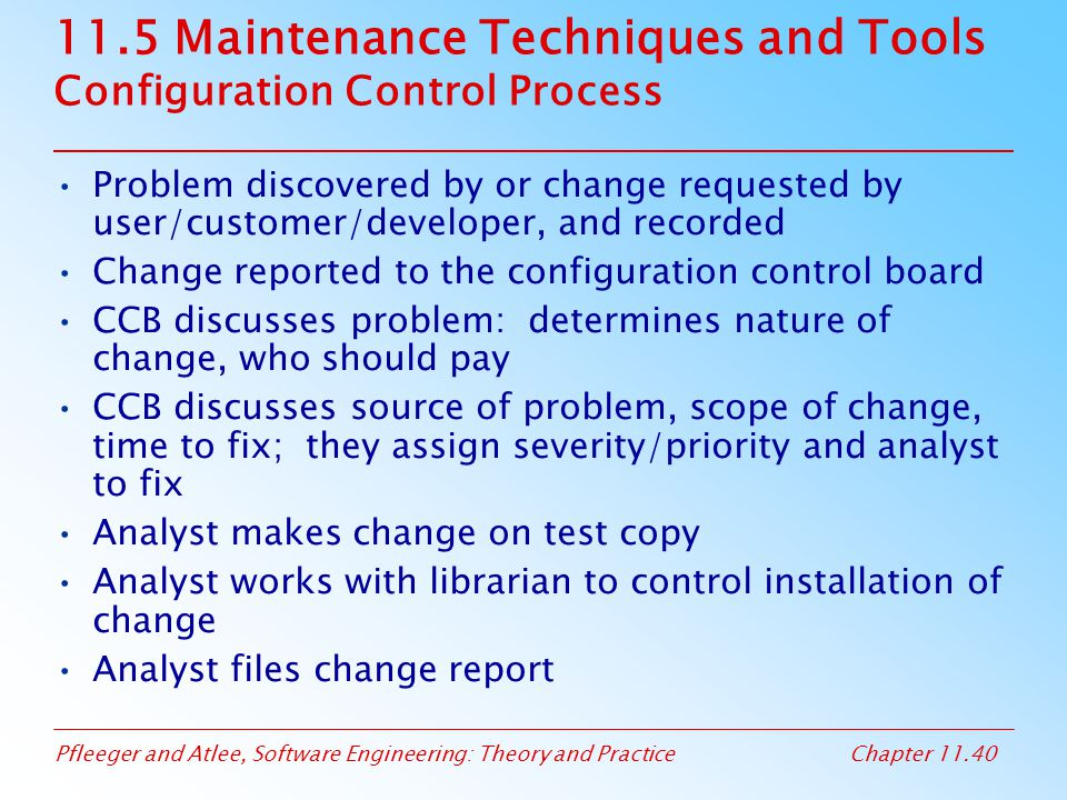 11.5 Maintenance Techniques and Tools Configuration Control Process