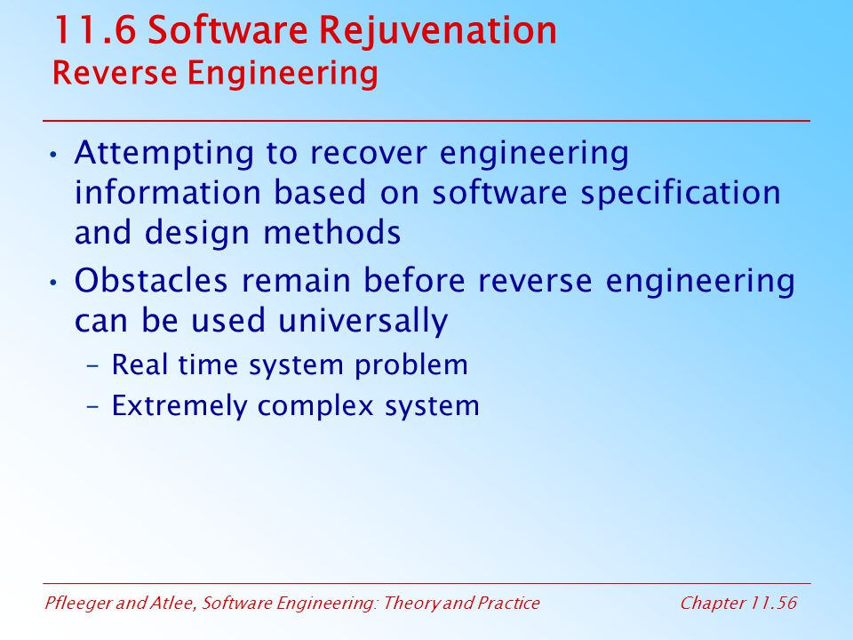 11.6 Software Rejuvenation Reverse Engineering