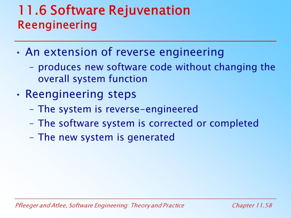 11.6 Software Rejuvenation Reengineering
