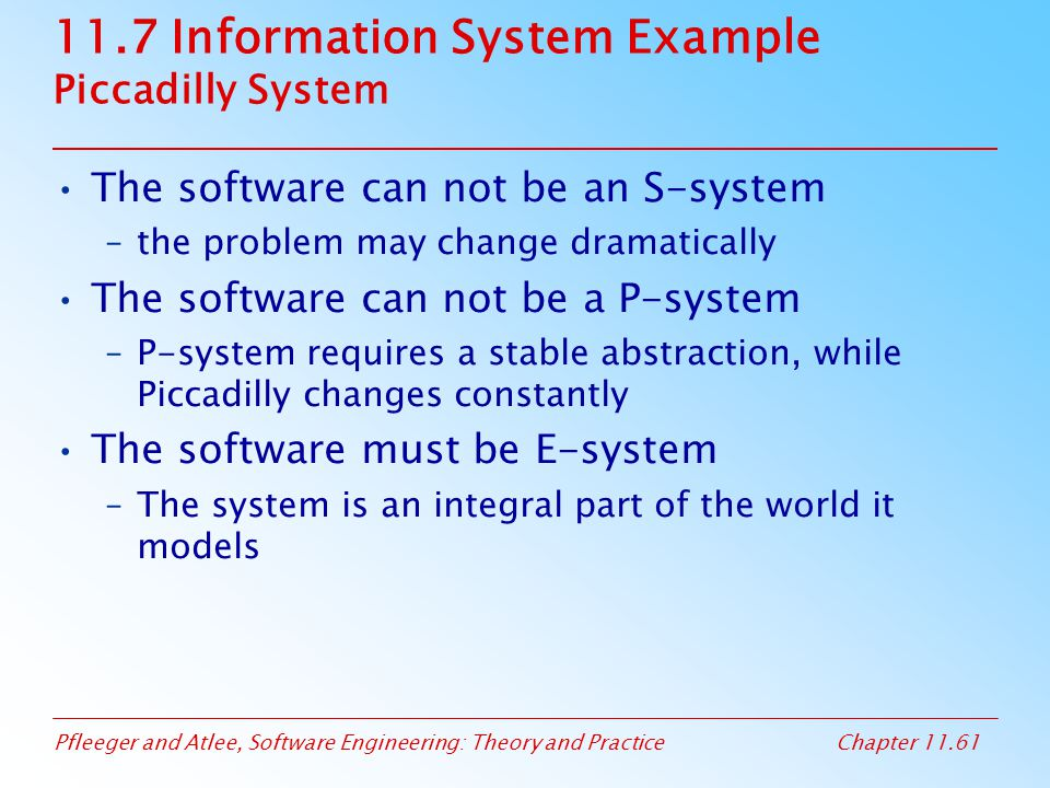 11.7 Information System Example Piccadilly System