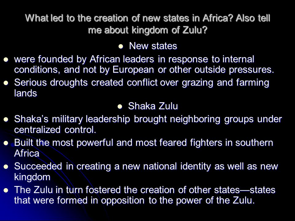 What led to the creation of new states in Africa