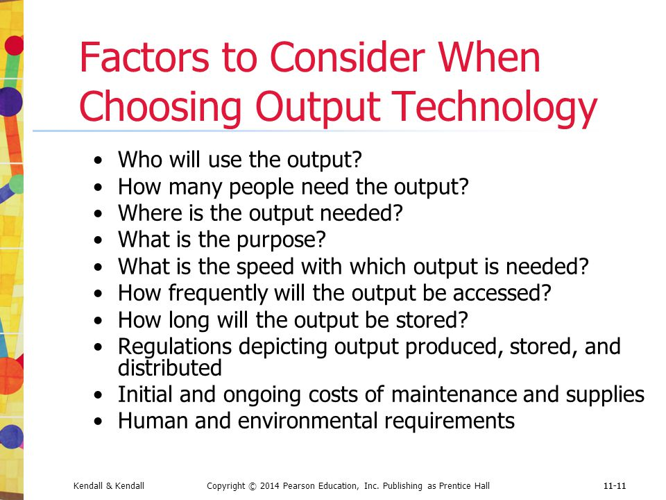 Factors to Consider When Choosing Output Technology