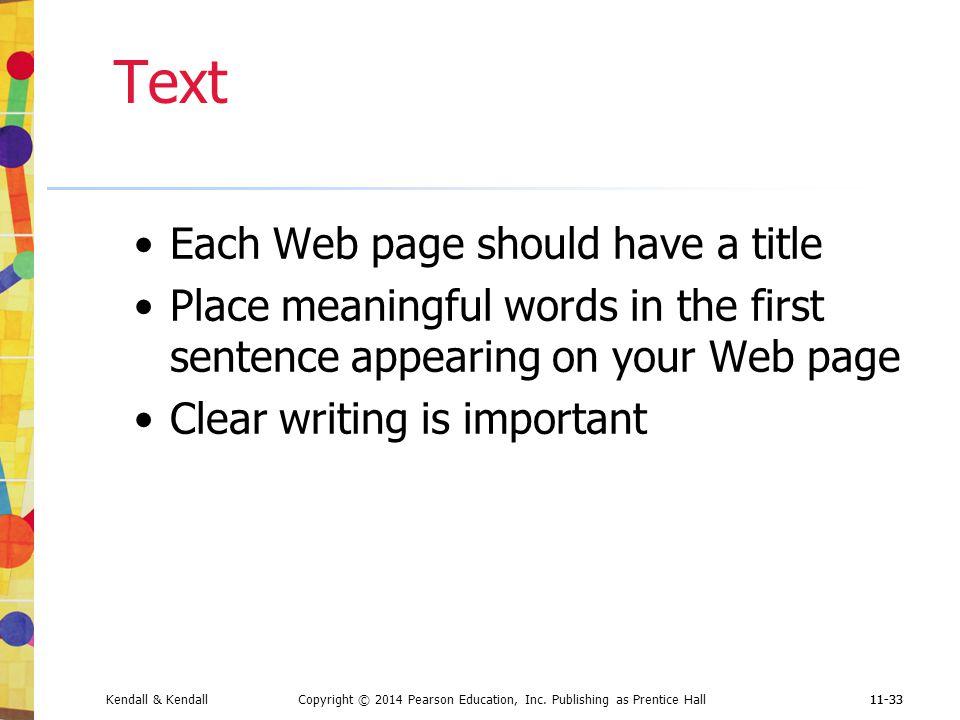 Text Each Web page should have a title