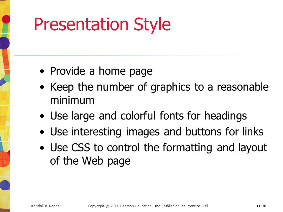 Presentation Style Provide a home page