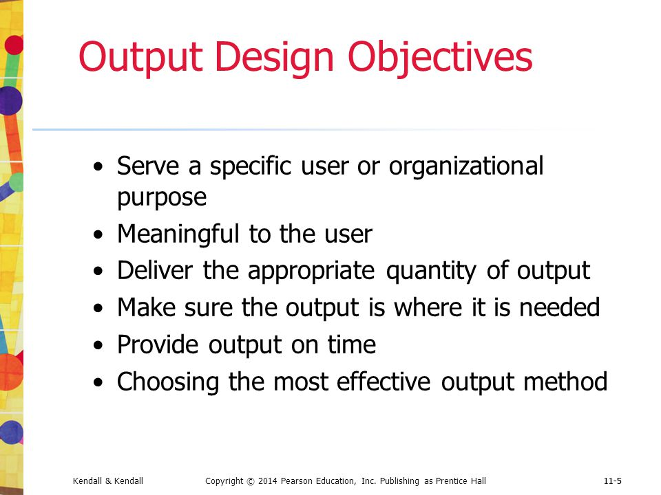 Output Design Objectives