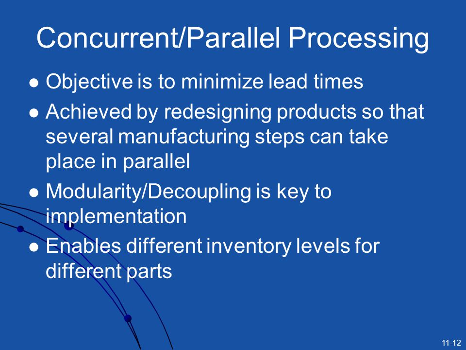 Concurrent/Parallel Processing