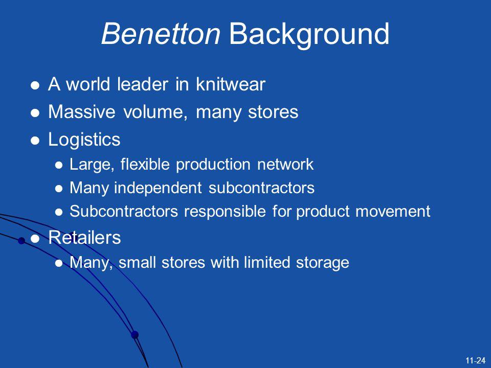 Benetton Background A world leader in knitwear