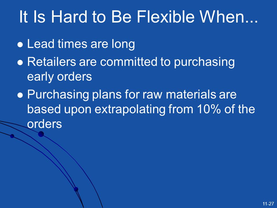 It Is Hard to Be Flexible When...