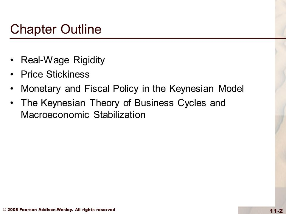Chapter Outline Real-Wage Rigidity Price Stickiness