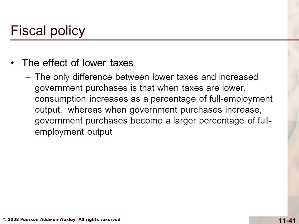 Fiscal policy The effect of lower taxes
