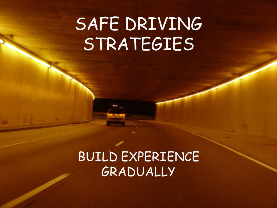 SAFE DRIVING STRATEGIES