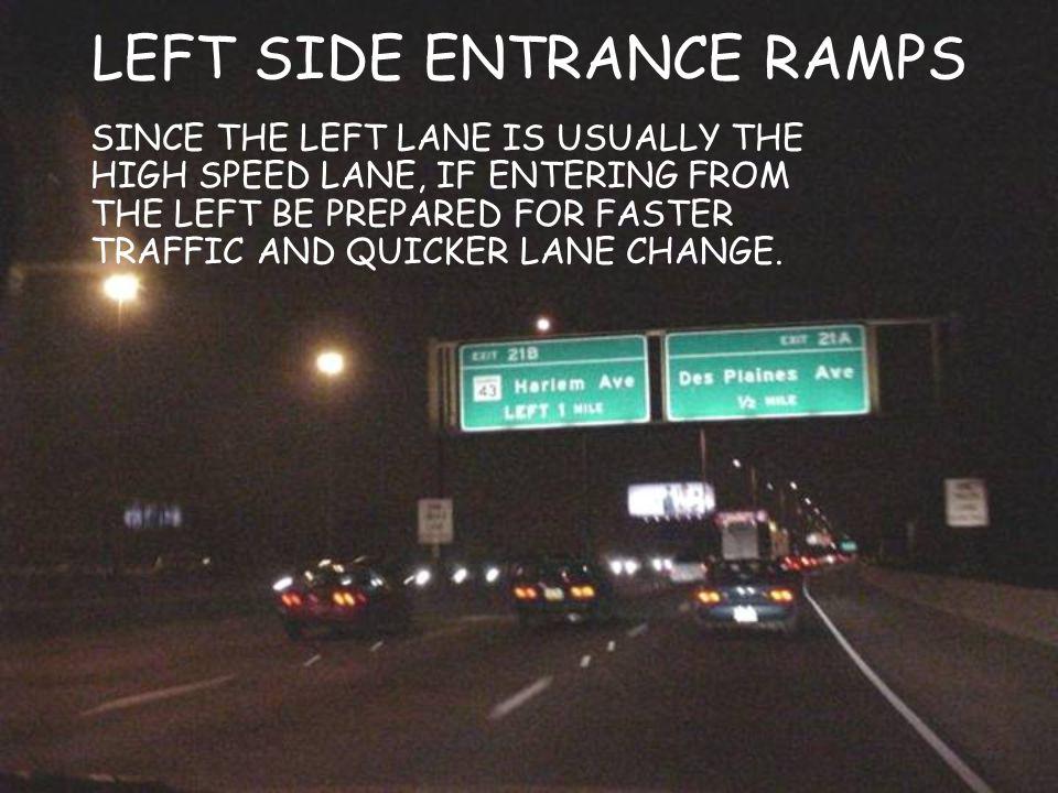 LEFT SIDE ENTRANCE RAMPS