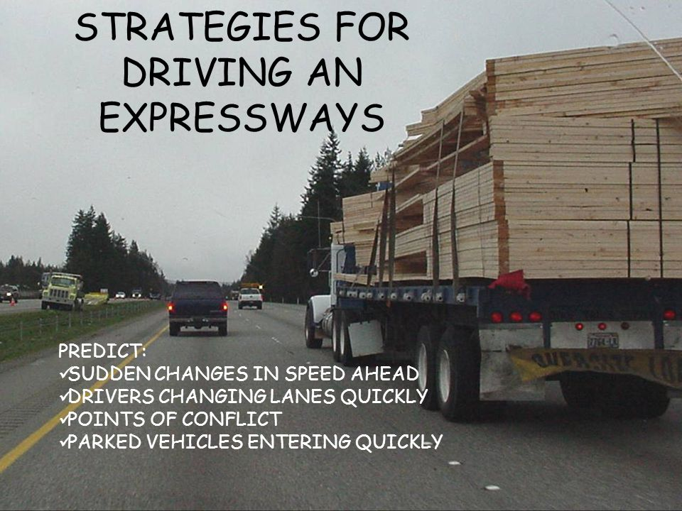 STRATEGIES FOR DRIVING AN EXPRESSWAYS
