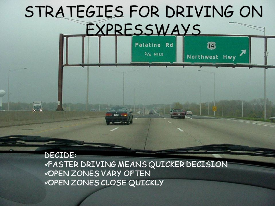 STRATEGIES FOR DRIVING ON EXPRESSWAYS