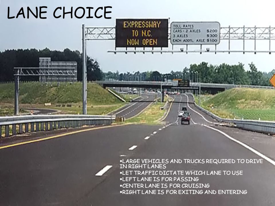 LANE CHOICE LARGE VEHICLES AND TRUCKS REQUIRED TO DRIVE IN RIGHT LANES