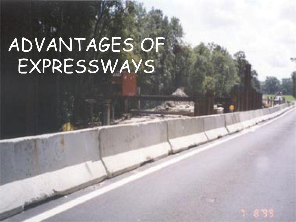 ADVANTAGES OF EXPRESSWAYS