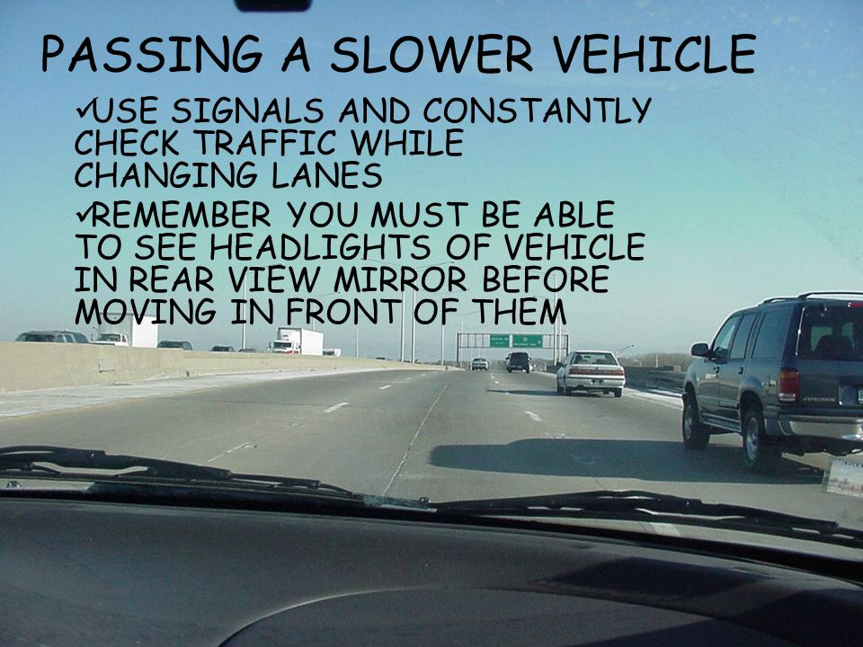 PASSING A SLOWER VEHICLE
