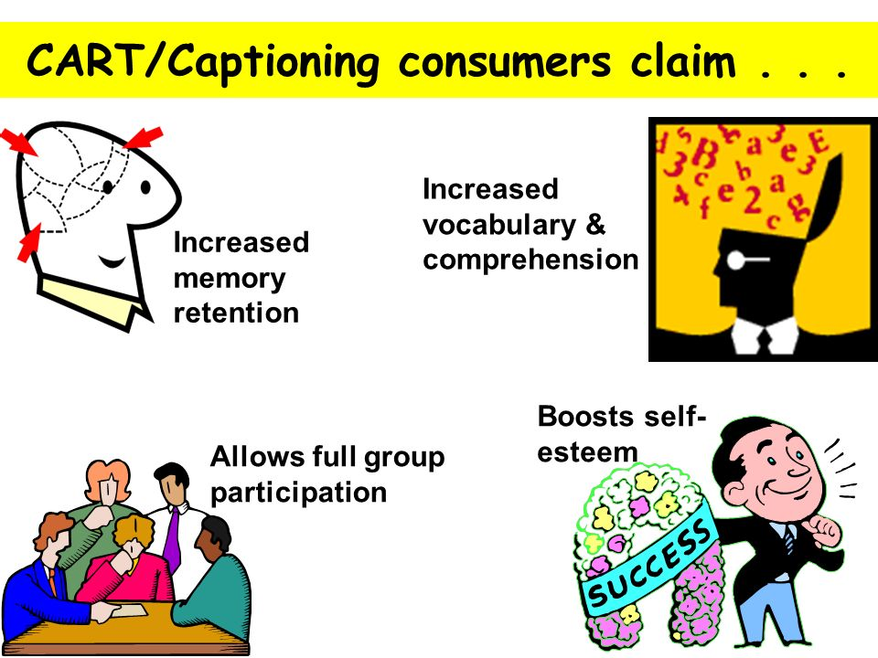 CART/Captioning consumers claim . . .