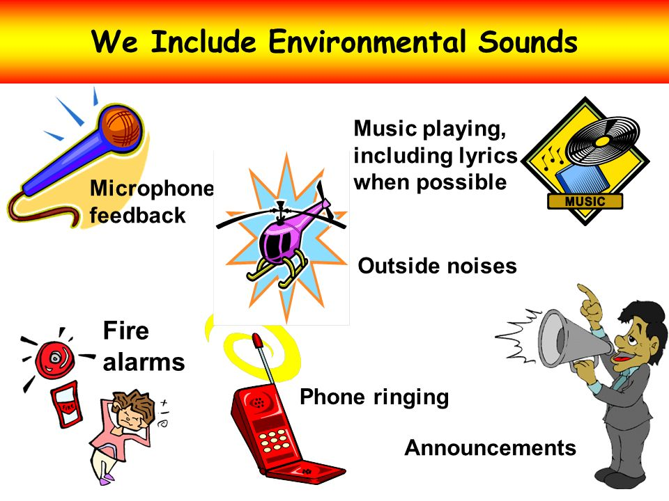 We Include Environmental Sounds